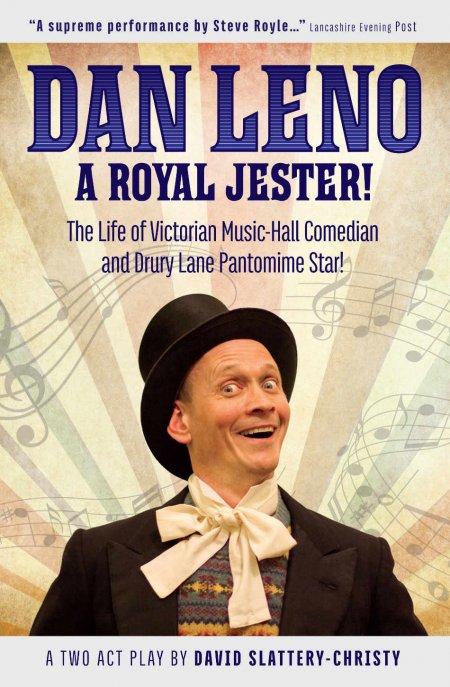 Dan Leno - A Royal Jester - David Slattery-Christy