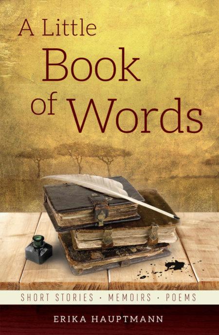 A Little Book Of Words - Erika Hauptmann